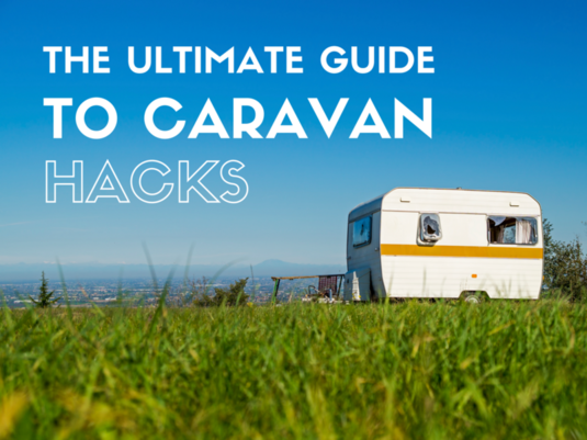 The Ultimate Guide to Caravan Hacks
