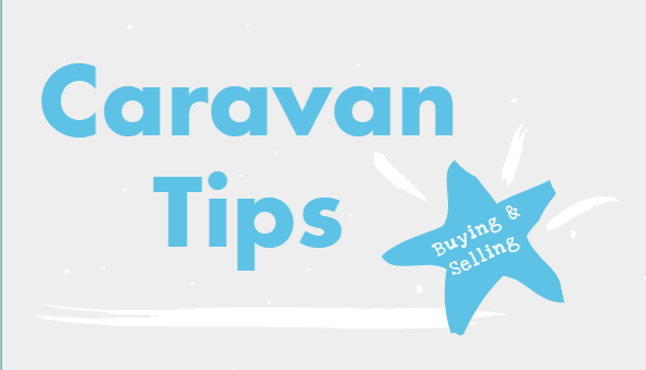 Tips For Buying And Selling Your Caravan