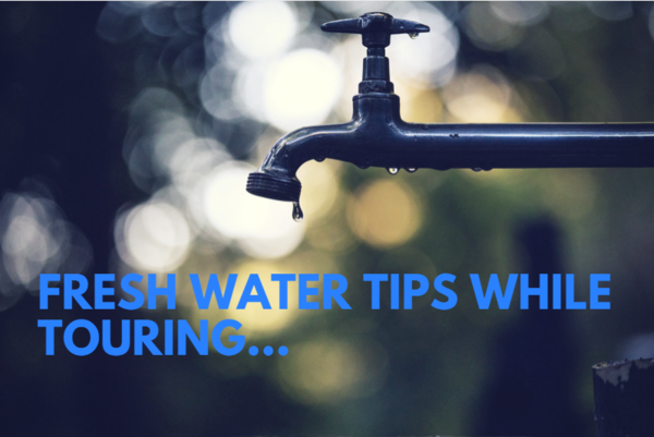 Fresh Water Tips While Touring
